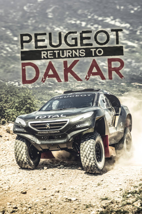 Peugeot Returns to Dakar