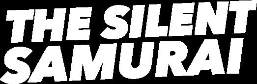 The Silent Samurai