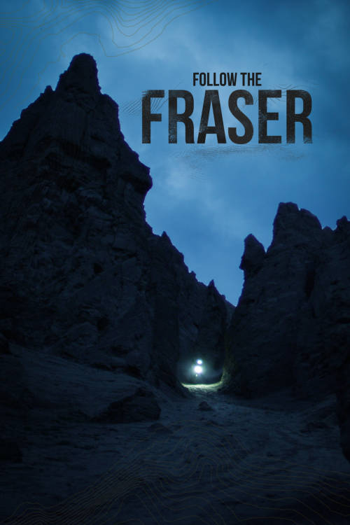 Follow the Fraser