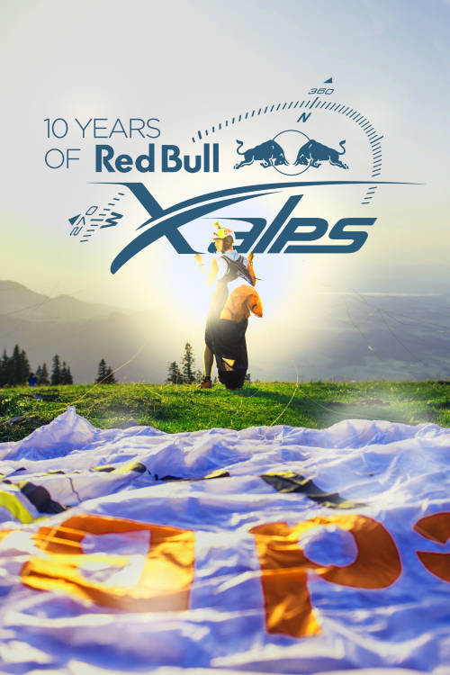 Ten Years of Red Bull X-Alps