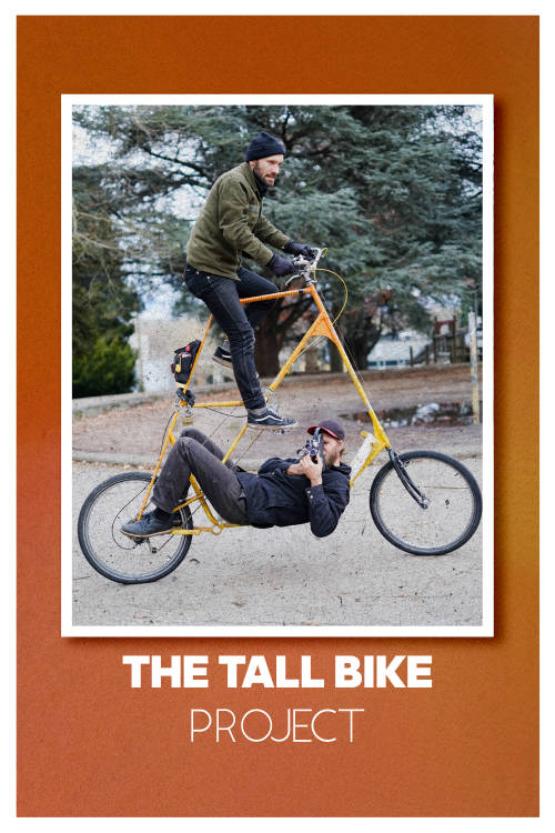 Tall Bikes Will Save the World