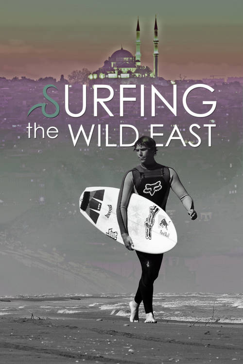 Surfing the Wild East
