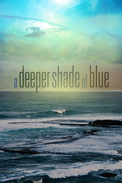 A Deeper Shade of Blue