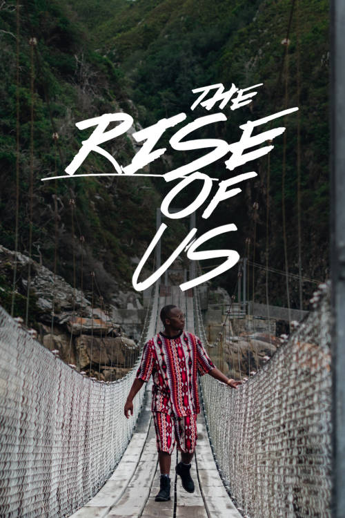 The Rise of Us