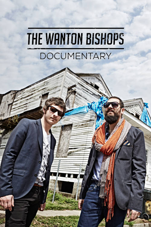 The Wanton Bishops Documentary