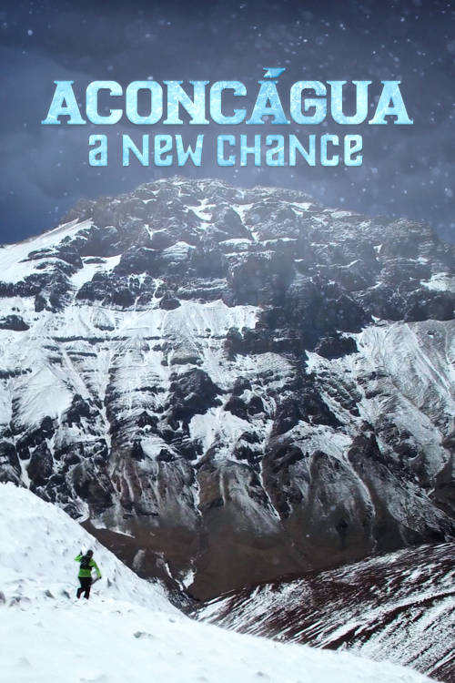 Aconcagua: A New Chance