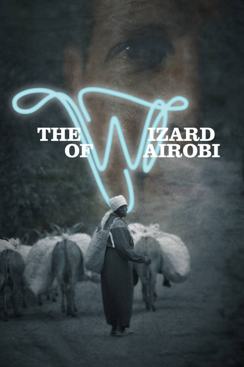 The Wizard of Nairobi
