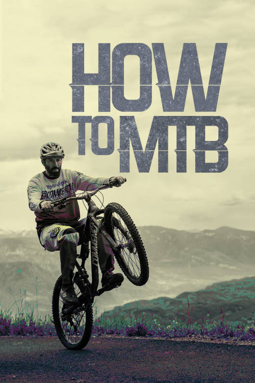 How to MTB