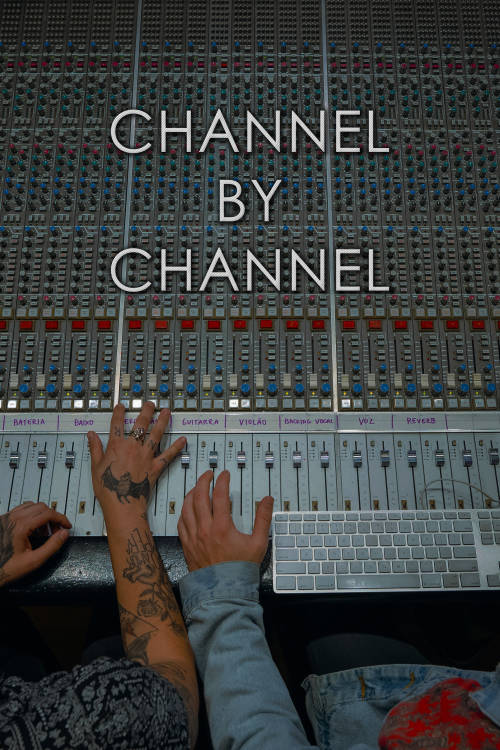 Channel by Channel