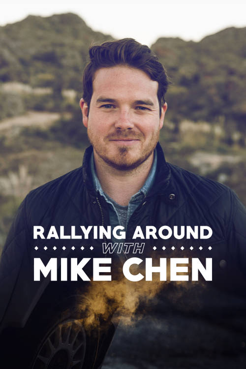Rallying Around with Mike Chen