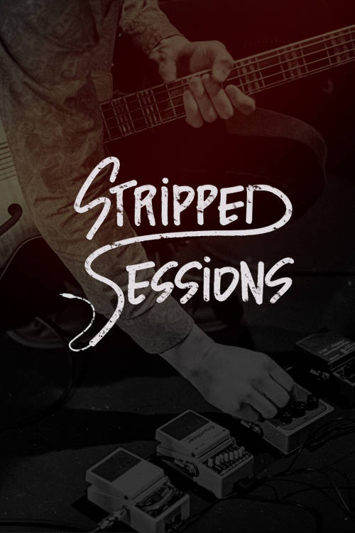 Stripped Sessions