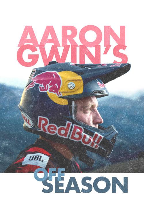 Aaron Gwin's Off Season